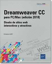 Dreamweaver CC para PC/Mac (edición 2018) - Diseño de sitios web interactivos y atractivos, sitio web , html , hoja de estilos , css , Quick Tag Editor , Design Notes , Extension Manager , Activos , Formulario , Homesite , Dream , dreamwever
