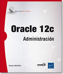 Oracle 12c - Administración, libro oracle , base de datos , SGBDR , SGBD , RMAN , pga