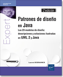 Patrones de diseño en Java - Los 23 modelos de diseño: descripciones y soluciones ilustradas en UML 2 y Java (2ª edición), libro java , libro patrones de diseño , libro design patterns , uml , uml2 , uml 2 , GoF , POO , MVC , pieza de diseño , patron de diseño , Abstract Factory , Builder , Factory Method , Prototype , Singleton , Adapter , Bridge , Composite , Decorator , Façade , Flyweight , Proxy , Chain of Responsibility , Command , Interpreter , Iterator , Mediator , Memento , Observer , State , Strategy , Template Method , Visitor , LNEIT4DES