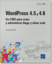 WordPress 4.5 y 4.6 - Un CMS para crear y administrar blogs y sitios web, Weblog , word press , CMS , sitio web ,  wp , blog , página web , LNOWT4.5WORP