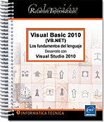 Visual Basic 2010 (VB.NET), manual VB, manual vb.net, manual visual studio, manual linq, net, dot net, .net, Microsoft, VS, ADO.net, SQL, framework, linq, Programación orientada a Objetos