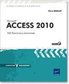 Access 2010, Microsoft, Base de datos, Tabla, formulario, Informe, Consulta, Aplicación, Access 2010, Office 2010, acceso, ejercicios, soluciones, prácticas