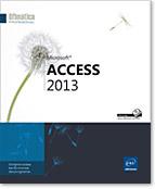 Access 2013, Microsoft, Base de datos, Tabla, formulario, informe, consulta, aplicación, Access 13, Office 2013, libro digital, libros digitales, e-book, ebook, libro electrónico, libros electrónicos, acces