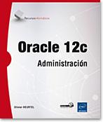 Oracle 12c, libro oracle, base de datos, SGBDR, SGBD, RMAN, pga