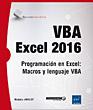 VBA Excel 2016 - Programación en Excel: Macros y lenguaje VBA